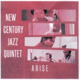 【BODY&SOUL Special】<br>《New Century Jazz Quintet》2 Days<br> Day 1